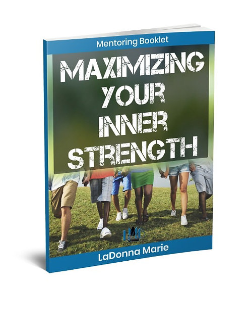 Maximizing Your Inner Strength