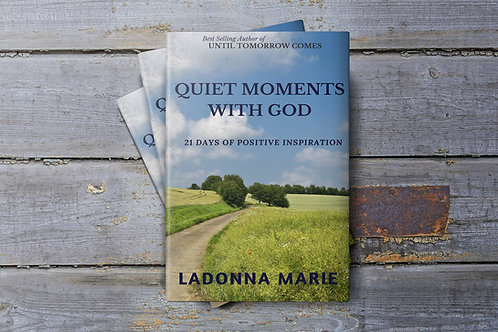 Quiet Moments with God: 21 Days of Positive