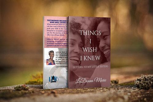 Things I Wish I Knew