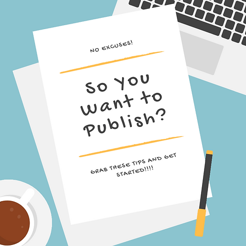 So You Want To Publish