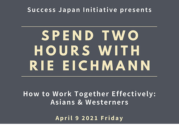 How to Work Together Effectively: Asians & Westerners