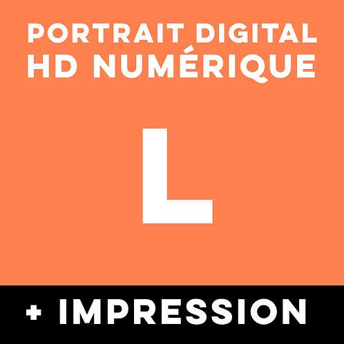 1 PORTRAIT HD NUMERIQUE TAILLE L + IMPRESSION
