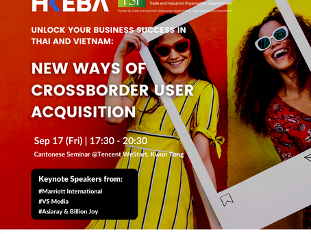 Unlock your business success in Thai and Vietnam: New ways of cross-border user acquisition