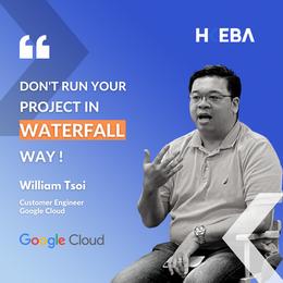 【Speaker Highlight】 — William Tsoi, Customer Engineer @ Google Cloud