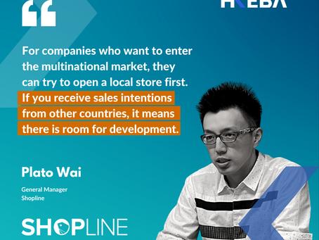 【Speaker Highlight】Plato Wai, General Manager @Shopline