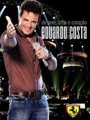 Eduardo Costa - De Pele, Alma e Coração