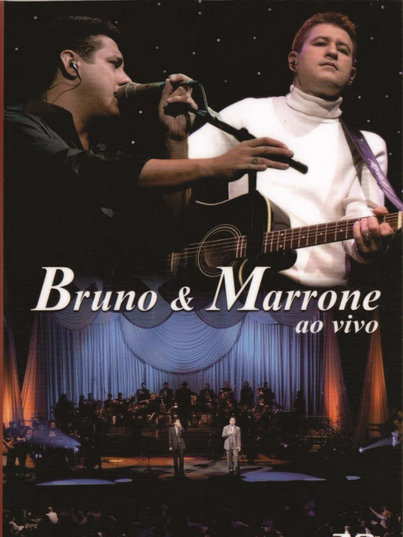Bruno & Marrone - ao vivo