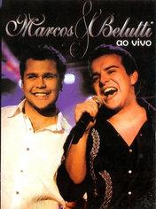 Marcos & Belutti - ao vivo