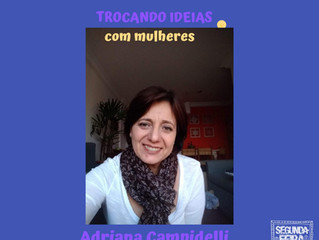 Podcast com Adriana Campidelli