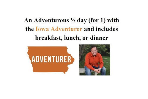 An Adventurous 1/2 Day for 1 with the Iowa Adventurer