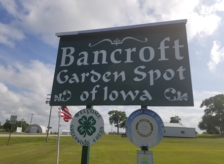 Bancroft in Kossuth County lays claim to being the 'Garden Spot of Iowa'