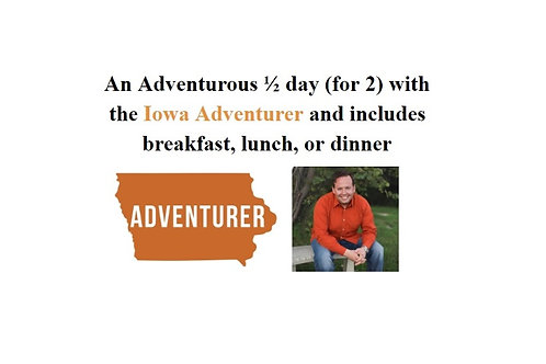 An Adventurous 1/2 Day for 2 with the Iowa Adventurer
