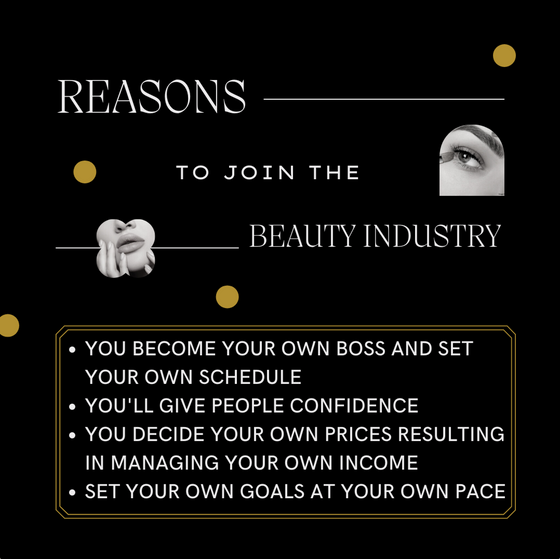 Reasons to Join the Beauty Industry! ✨