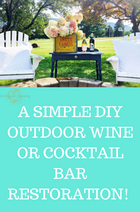 A simple DIY Outdoor Wine or Cocktail Bar Restoration