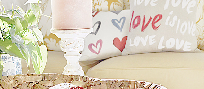 """Falling in Love with Home Decor""                         A Valentine's Day Home Decor"