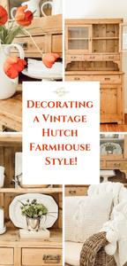 Vintage Hutch Farmhouse Style