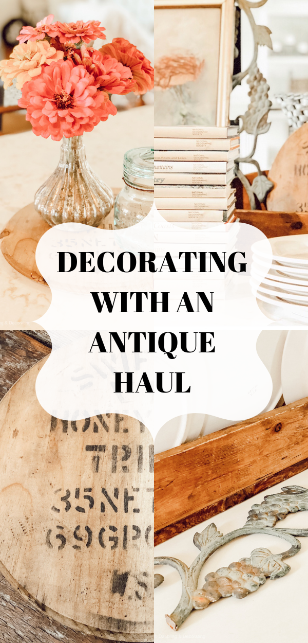 Decorating with an Antique Haul
