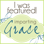I was featured button for Imparting Grace