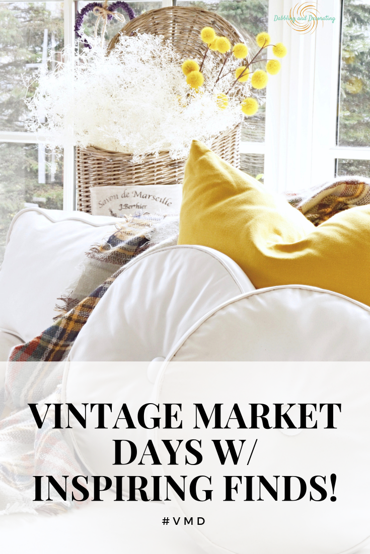 Vintage Market Days with Inspiring Finds!