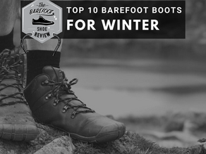 The Top 10 Best Barefoot Boots for Winter
