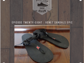 Episode 28: Xenet Sandals Epic