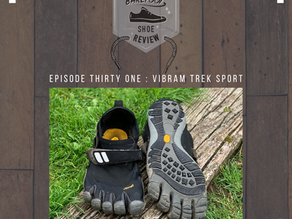 "Episode 31: Vibram Five Fingers ""Trek Sport"""
