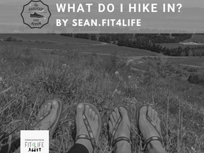 What do I hike In? By Sean Haber