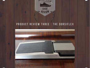 Product Review Episode 3 : The Dorsiflex