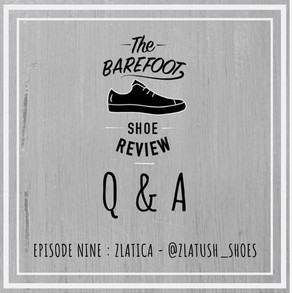 Episode 9: Q & A with Zlatica from @ZlaTush_shoes
