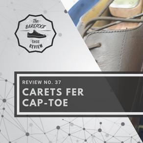 Episode 37: Carets FER Cap-Toe