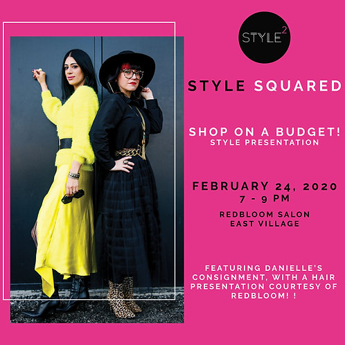 SHOP ON A BUDGET - Style Squared x RedBloom Styling Event (February 24, 2020)