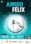 Cartel_Amigo_Felix_A3_FALDON_CALIDAD_MED