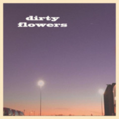 Homesick by Dirty Flowers