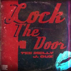 Lock The Door by Tee Melly