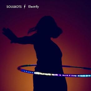 Electrify by SOULBOTS