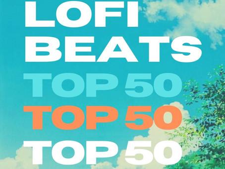 LOFI BEATS: TOP 50 LIST
