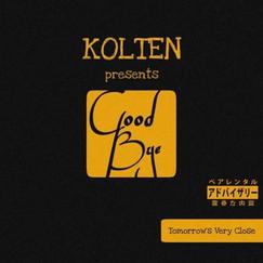 goodbye by Kolten