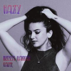 hazy by Becca Hannah & Kastr