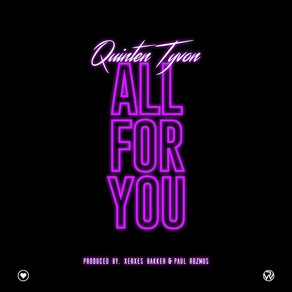 """Listen to """"All For You"""" by Quinten Tyvon"""