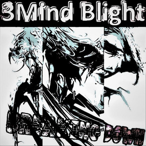 Listen to Breaking Down by 3Mind Blight