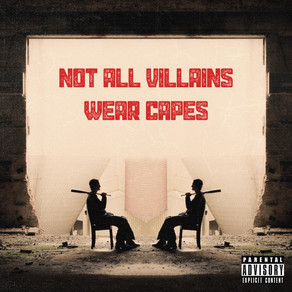Not All Villains Wear Capes by BIG P