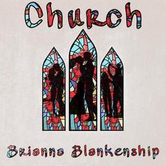 Brianna Blankenship - Church