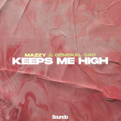 Keeps Me High by Mazzy