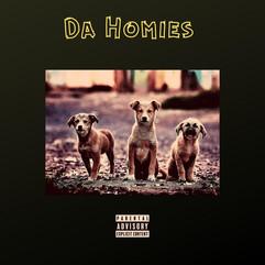 Da Homies by N-A FortNight