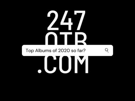 Top Albums of 2020 so far?