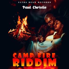 Camp Fire Riddim by Paul Christie
