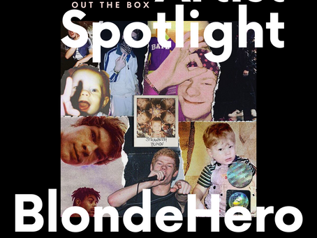 Blondehero: ARTIST SPOTLIGHT [Q&A]