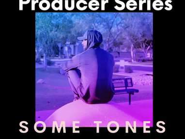 Some Tones : Producer Series [Q&A]
