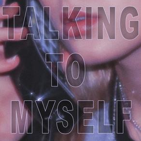 Talking to Myself by Sarah Cothran