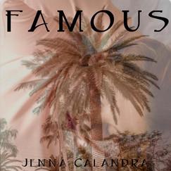 Famous by Jenna Calandra